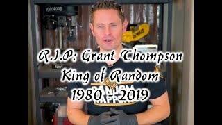 Download Grant Thompson, King of Random, RIP 2019 :( Video