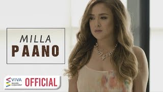 Milla - Paano [Official Music Video]