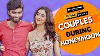 Alright! | Couples During Honeymoon | Ft. Nikhil Vijay, Kritika Avasthi