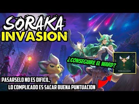 SORAKA GUARDIANA DE LAS ESTRELLAS | INVASIÓN: ASALTO| Como vencer en ASALTO | ¿Conseguiré el ward?