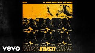 A$AP Ferg - Kristi (Audio) ft. Denzel Curry, IDK, NickNack