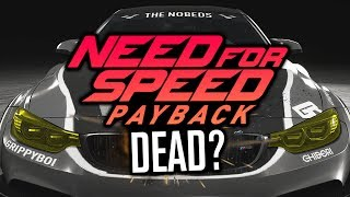 Is Need For Speed Payback Dead?!