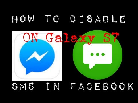 How to Disable Sms In Facebook Messenger  on Samsung Galaxy S7