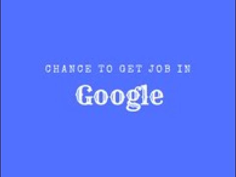 Great chance to get job in Google and other MNC