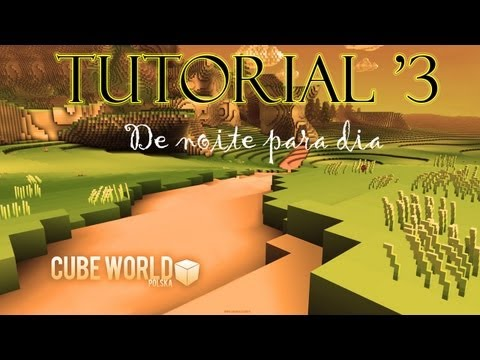 Cube World - Como passar da noite para o dia (How to SKIP night to day) (Tutorial #3)