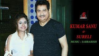 Kumar Sanu New Song | Tu Hain Sanam | New Hindi Song | ft. Sureli Roy