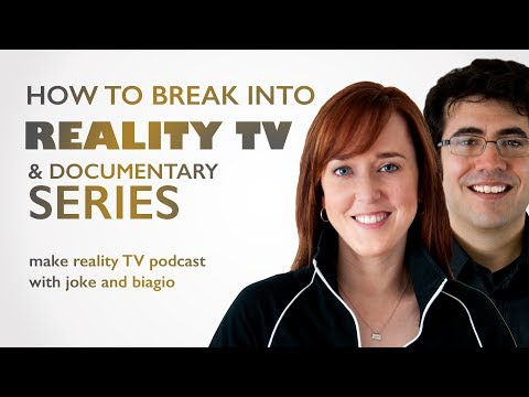 Break Into Reality TV and Documentary Series with Joke and Biagio