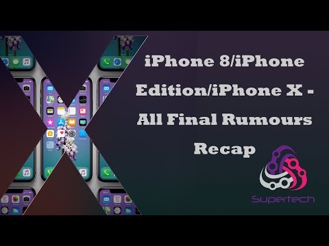 iPhone 8/iPhone X Leaks/Rumours Roundup/Recap - Final