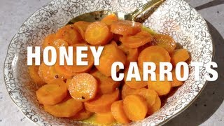 Honey Carrots Easy Sides Video Recipe Cheekyricho