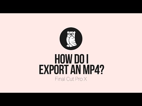 How to export an MP4 file from Final Cut Pro X