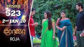 ROJA Serial | Episode 523 | 2nd Jan 2020 | Priyanka | SibbuSuryan | SunTV Serial |Saregama TVShows