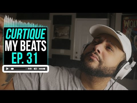 Beat Critiques! Reacting To YouTube Music Producer Beats | CURTIQUE MY BEATS (EP 31)