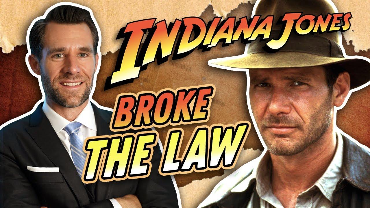 Laws Broken: Indiana Jones
