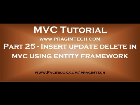 Part 25  Insert update delete in mvc using entity framework