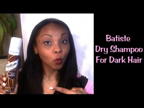 ✰REVIEW: Batiste Dry Shampoo for Dark and Deep Brown Hair  ✰