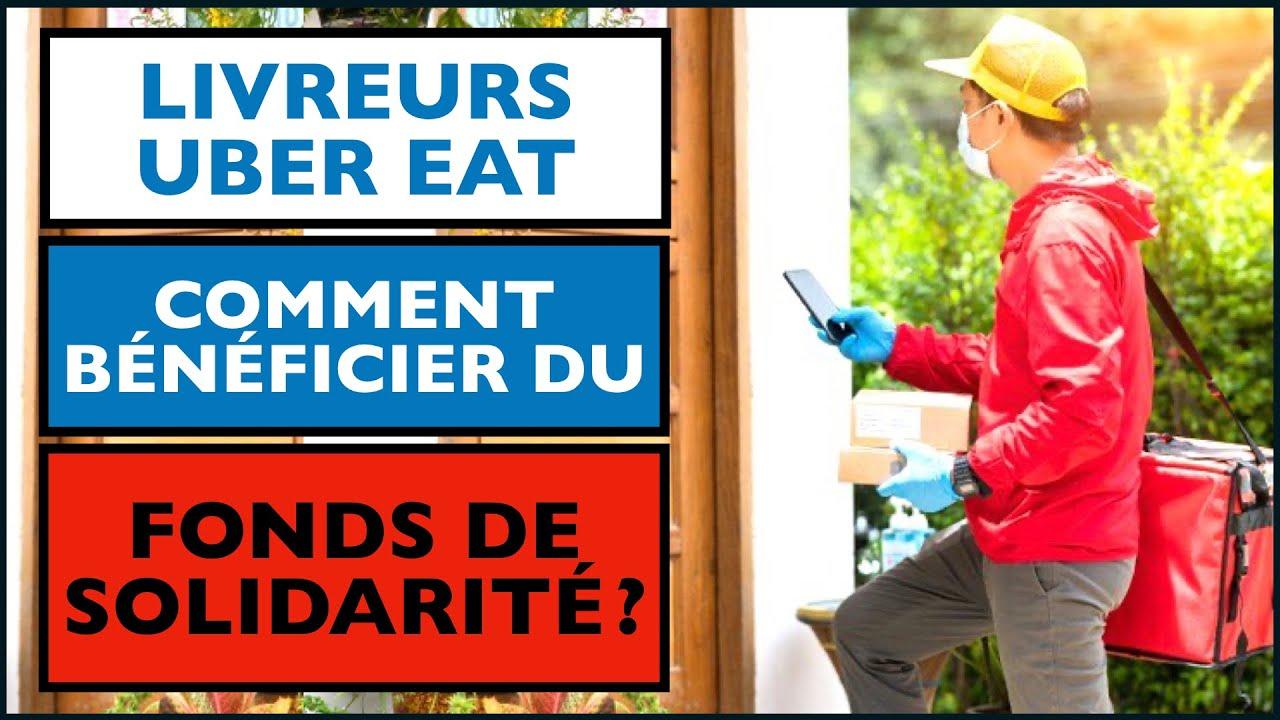 LIVREURS UBER EATS : ETES VOUS ELIGIBLES AU FONDS DE SOLIDARITE ? AIDE 10 000 EUROS COVID 19