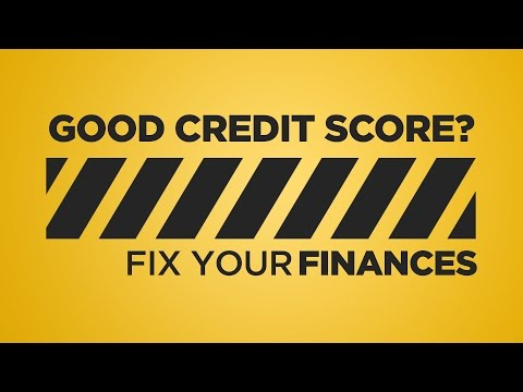 Do You Need a Good Credit Score? | Fix Your Finances