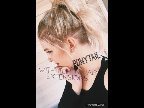 How to: High Ponytail with Clip in Hair Extensions