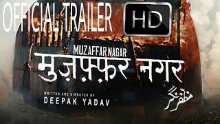 MUZAFFARNAGAR OFFICAL TRAILER | Hindu Muslim Unity