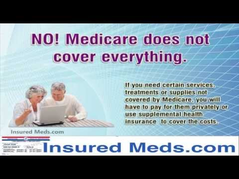 No Medicare! Does Not Pay For Everything!