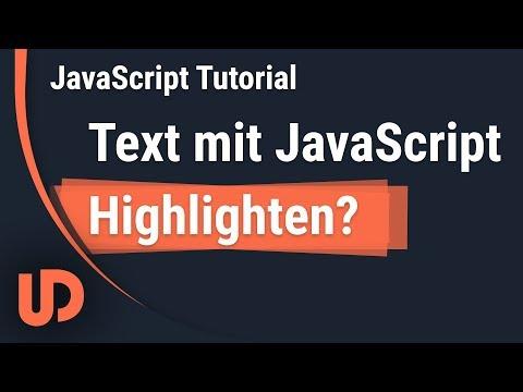 JavaScript Text Selektieren & Highlighten! [TUTORIAL]