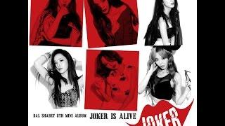Dalshabet 달샤벳  – JOKER [Lyrics-Eng/Rom/Han]