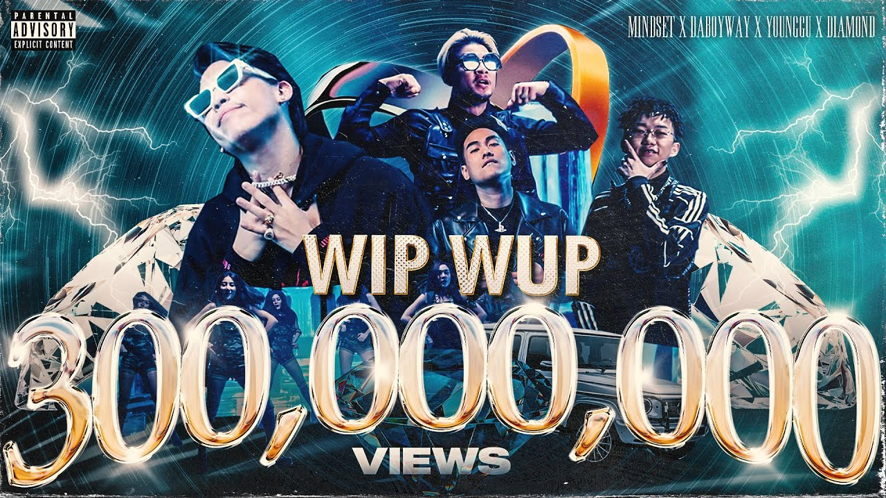 WIP WUP วิบวับ (Explicit) - Mindset x Daboyway x Younggu x Diamond [Official MV]
