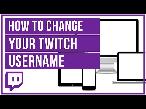 How To Change Your Twitch Username