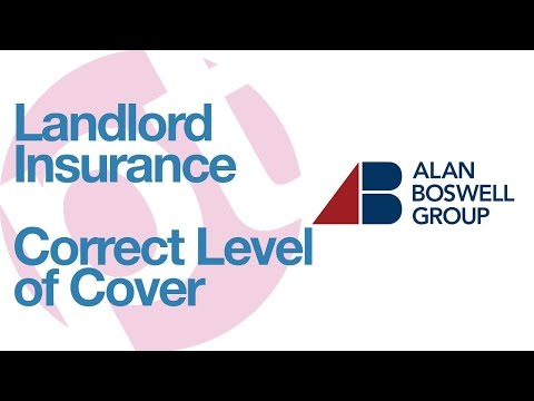 Landlord Insurance - how to choose the correct level of cover for rental property | buy to let