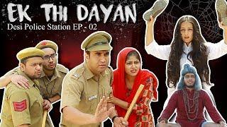 Ek thi Dayan -   Desi Police Station - Episode 02   Lalit Shokeen Films