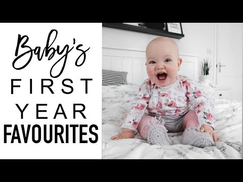 Baby's First Year Favourites | OUR TOP BABY PRODUCTS