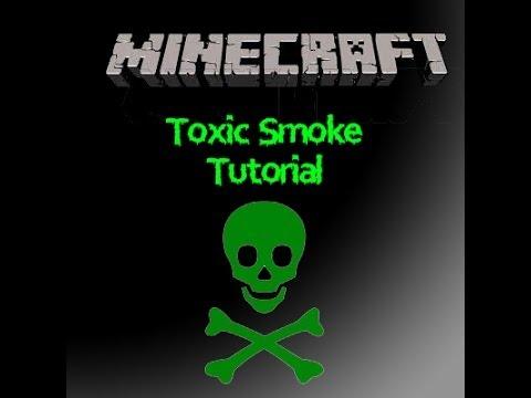 Toxic Smoke Tutorial