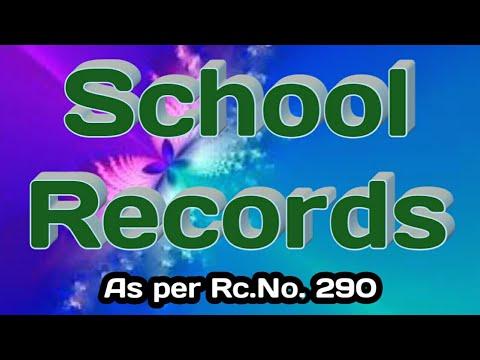 SCHOOL RECORDS AS PER RC.290