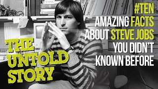 10 Facts you didn't know about Steve Jobs & Apple –  The untold Story - Motivational Video