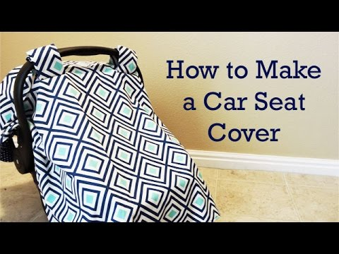 How to Make a Baby Car Seat Cover