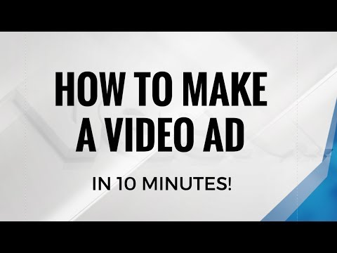 TUTORIAL: Make video ads in less than 10 minutes!