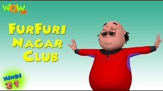 Furfuri Nagar Club - Motu Patlu in Hindi - 3D Animation Cartoon for Kids -As seen on Nickelodeon