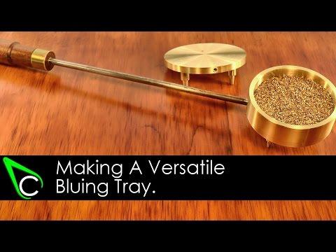 Home Machine Shop Tool Making - Making A Versatile Bluing Tray