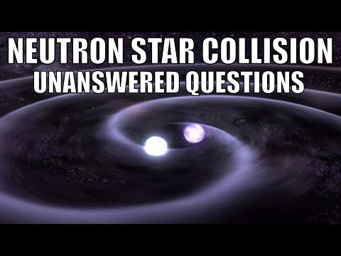 Neutron Star Collision - 5 Burning Questions They Created