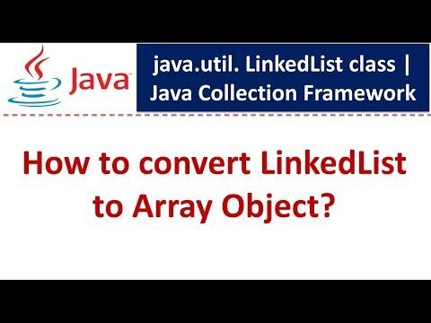 Java : Collection Framework : LinkedList (Convert to Array Object)