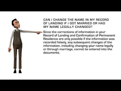 Can I change the name in my Record of Landing if I got married or had my name legally changed?