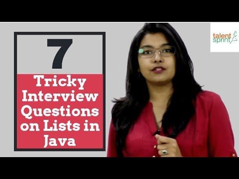 7 Tricky Interview Questions on Lists | Java Programming Interview Questions | TalentSprint