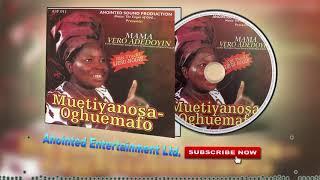 Edo Gospel Music ►Mama Vero Adedoyin - Muetinyanosa-Oghuemafo[Full Album]