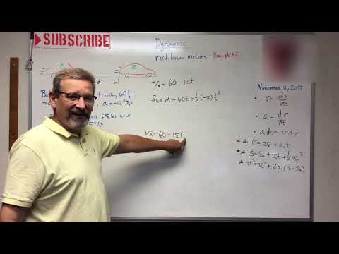 Dynamics - Lesson 3: Rectilinear Constant Acceleration Example