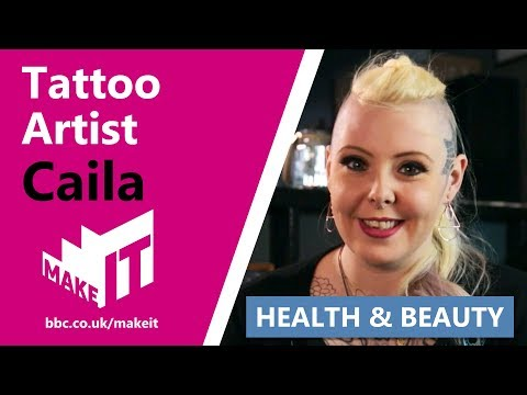 TATTOO ARTIST   Make It Into: Health & Beauty