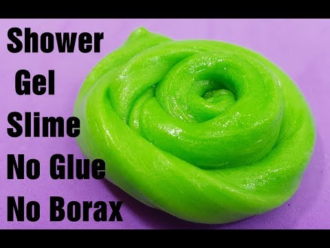Shower gel slime no glue no borax,How to make slime with Shower gel no glue or borax