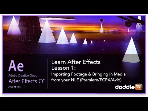 Doddle TV  - After Effects Lesson 1: Importing Footage, With Kevin P. McAuliffe