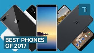 The best phones of 2017 that you can buy right now