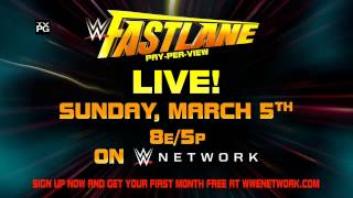 Don't miss WWE Fastlane 2017 – Live Sunday, March 5