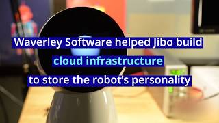 How Waverley Software takes part in software development for Jibo Inc.